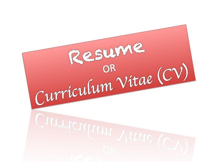 Resume or Curriculum Vitae . . . Does it matter?